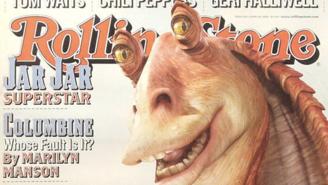 RT @ben_rosen: JANN WENNER: we need an article that would go well with our jar jar cover story EDITOR: say no more https://t.co/htWqCSm7ja