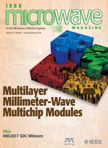 Ieee Xplore On Twitter Just Published The Latest Issue Of Microwave Magazine Explores 3 D Printing For New Licationuch More