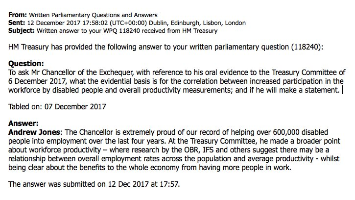 In answer to my parliamentary question, Chancellor @PHammondMP admits there is no evidence whatsoever for his disgraceful suggestion that disabled workers are responsible for the UK's productivity problem. He must now withdraw his remark, and apologise.  @scope#equality