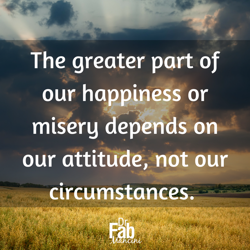 Your attitude affects your life more then your decisions. #DrFab #forgiveness