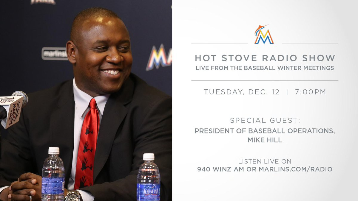 Live from the #WinterMeetings, it's an all-new episode of the Hot Stove Radio Show. Hear the latest from #Marlins President of Baseball Ops, Mike Hill.   ⌚: 7PM 💻: https://t.co/TJFcXbLZdl 📻: @940WINZ