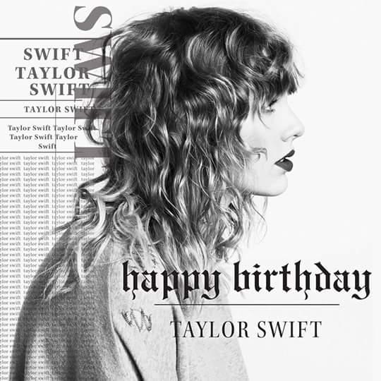 Happy Birthday Taylor Swift