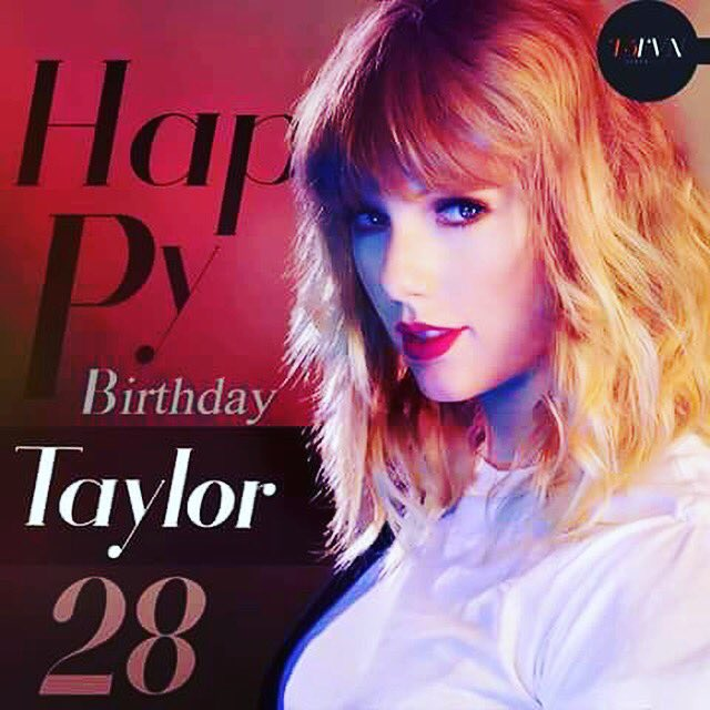 Before that..happy birthday Taylor swift
