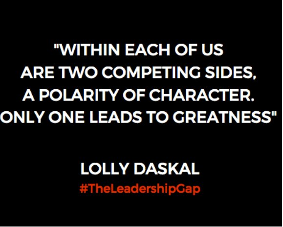 Within each of us are two competing sides,  a polarity of character. Only one leads to greatness ~@LollyDaskal https://t.co/pVKqaI7YVf #TheLeadershipGap
