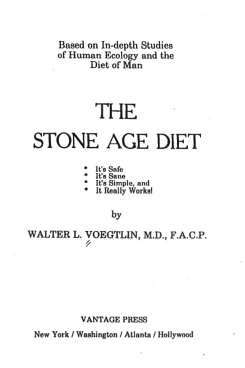 2. The Stone Age Diet by Walter L. Voegt...