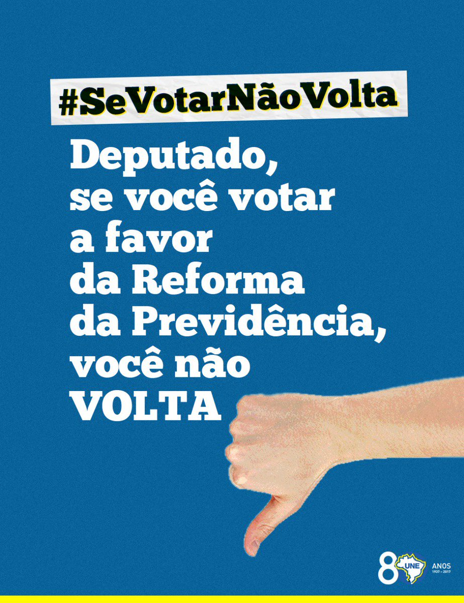 Pressione o deputado do seu estado para que ele não vote a favor da Reforma da Previdência! A hora é essa! #SeVotarNãoVOLTA