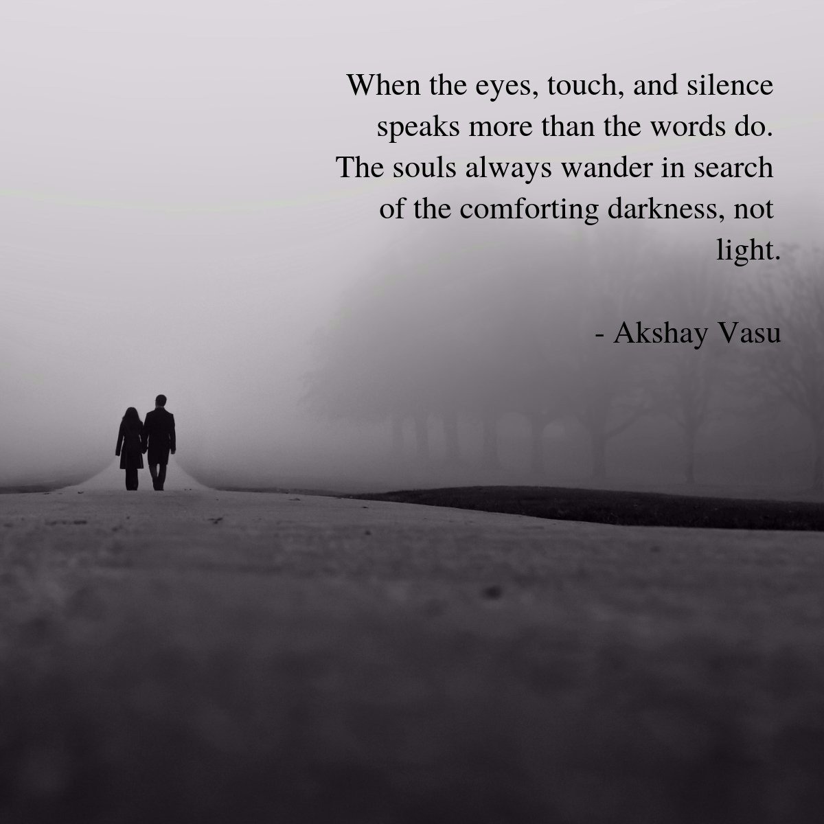 Akshay Vasu On Twitter Comforting Darkness Soul Words Touch