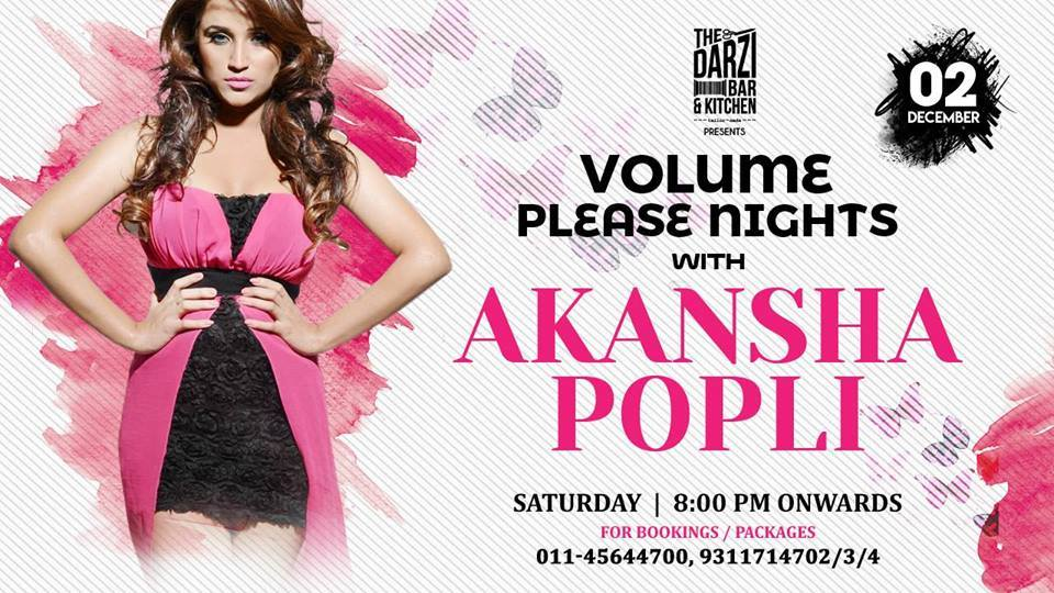 TONIGHT ! @TheDarziBar Brings You @DjAkankshaPopli at Volume Please Nights !! For Reservations:+91-9711971244 Download Your Party App : http://goparties.com/apps pic.twitter.com/mAYctFmjP1