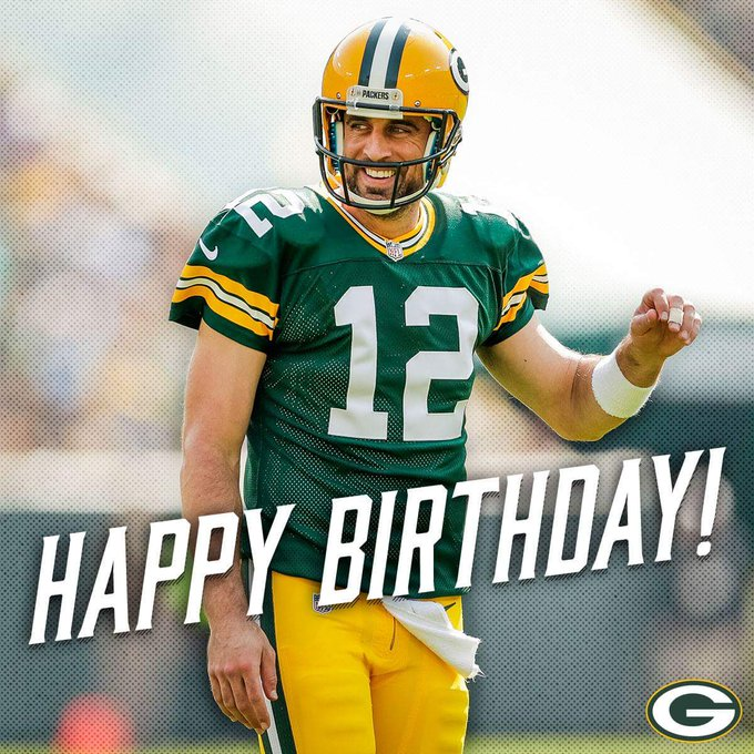 Happy Birthday to Mr. Aaron Rodgers