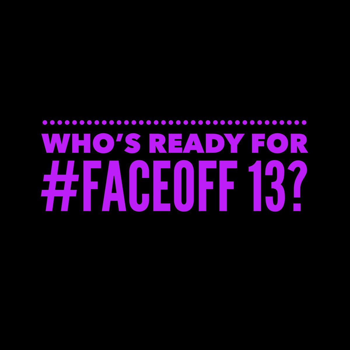 Who's ready?  #FaceOff #FaceOff2018 https://t.co/OS9fKBHsXY