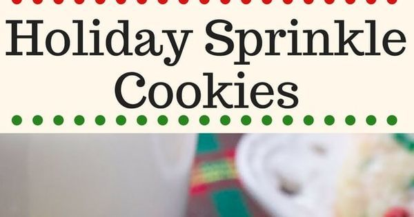 Just Let&#39;s #Eat …~These Holiday Sprinkle Cookies are pillowy soft and melt-in-your mouth. They have a delicious buttery vanilla flavor and are packed with sprinkles. They&#39;re the perfect easy cookie recipe for your holiday baking. #sprinklecookies #h…  http:// ift.tt/2nmAbPO  &nbsp;  <br>http://pic.twitter.com/lnzgZIFgMa