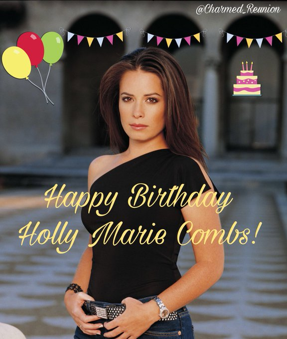 Happy Birthday Holly Marie Combs!!