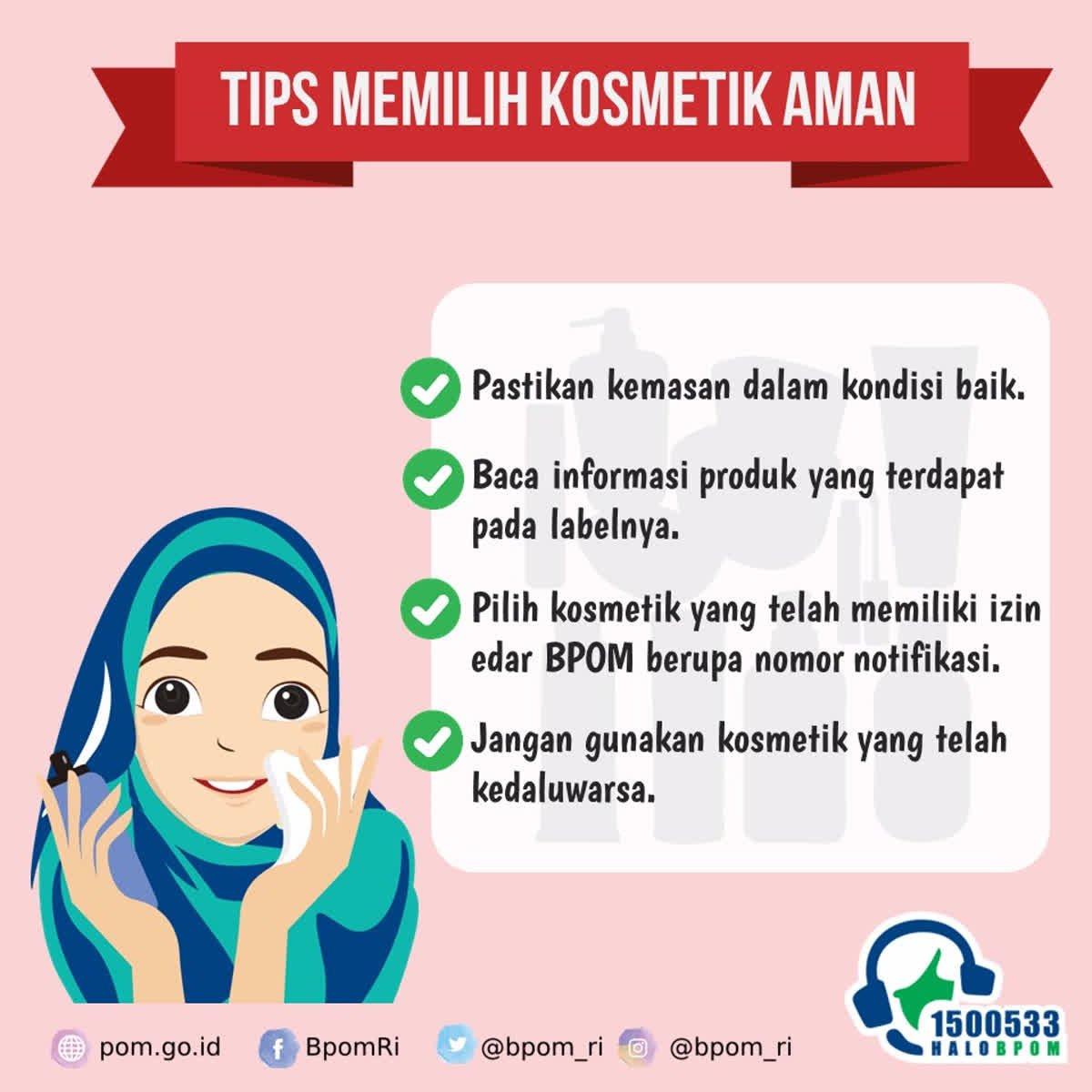 Tips dan Cara Memilih Kosmetik Aman dan Baik
