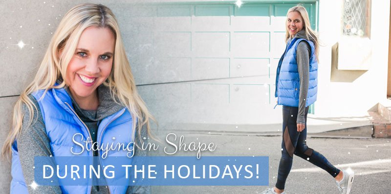 Staying in Shape During the Holidays!  Well, not going to lie, the holidays are in full swing and my eating habi...