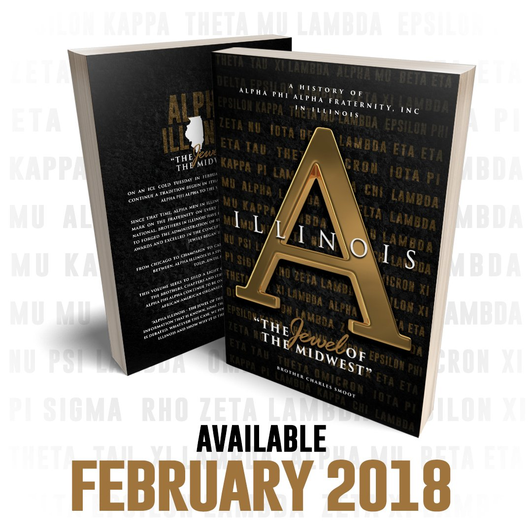 Chuck smoot therebeldeuce twitter of alpha phi alpha in illinois is coming in february 2018 telling the story of the brothers and chapters from illinois pre sale begins soon biocorpaavc Gallery