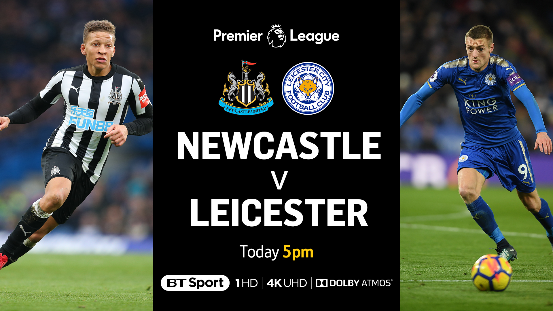 RT @btsportfootball: Newcastle vs. Leicester 🙌 BT Sport 1 HD and 4K UHD 📺 5pm ⏰  Join us live at St. James's Park. https://t.co/0qBHRaj7J9