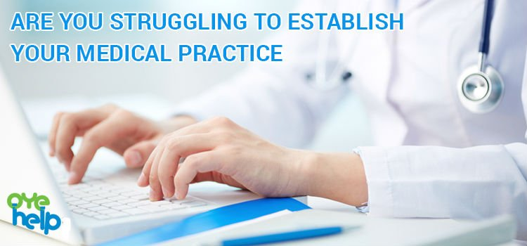 Are You Struggling To Establish Your Medical Practice? - https://shar.es/1MhdgD  #OyeHelp #Health #Doctor #Medical
