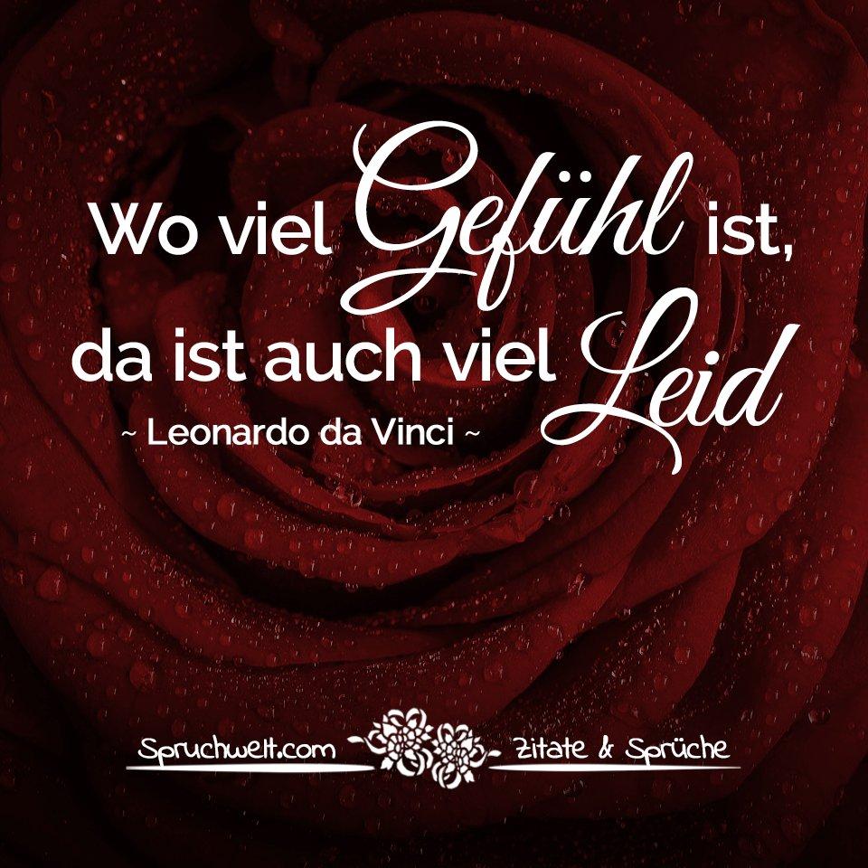 ... #zitate #sprüche #spruchbilder  Https://www.spruchwelt.com/zitat/leonardo Da Vinci Wo Viel Gefuehl Ist Da Ist Auch Viel Leid  U2026pic.twitter.com/qcZ0aztCj6
