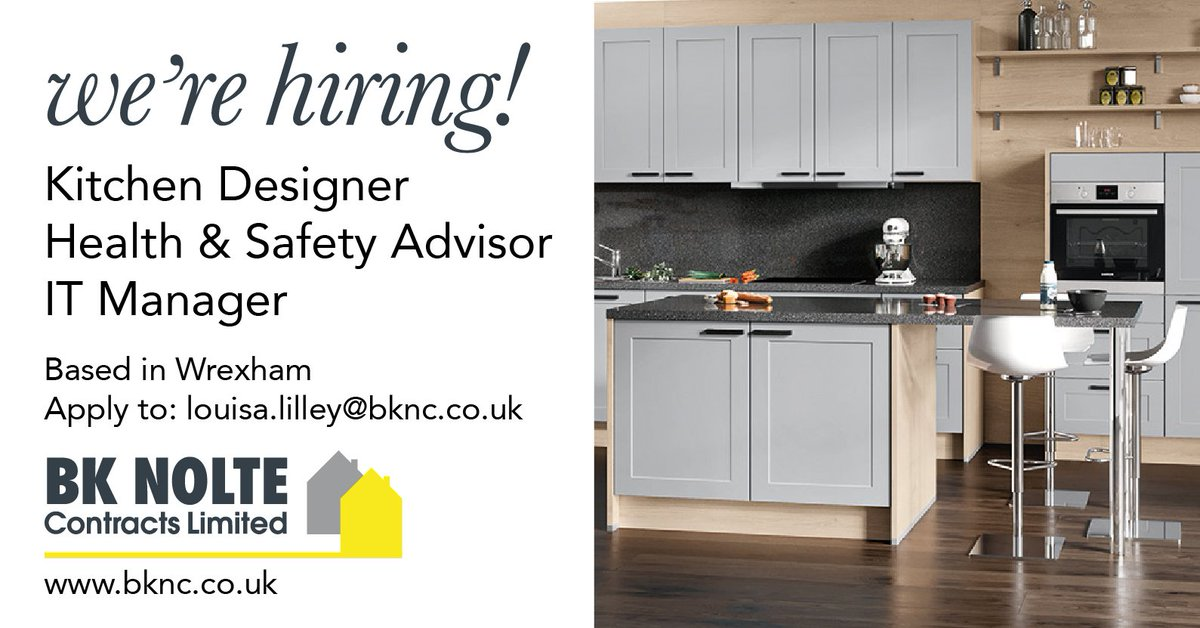 @GroupBK_HQ Are Currently Looking To Fill The Following 3 Positions: Kitchen  Designer, Health And Safety Adviser And IT Manager To Work From Our Head  Office ...