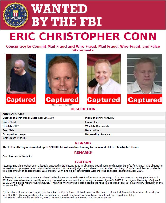 SAC Amy Hess announced today the capture of fugitive Eric C. Conn.