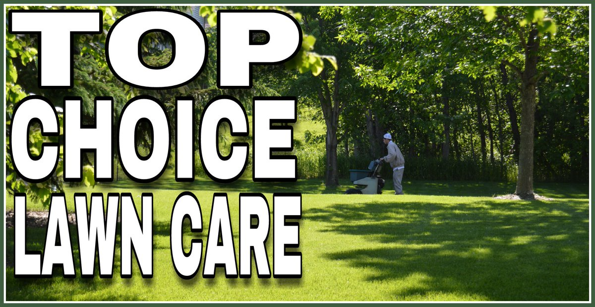 Top Choice Lawn Care On Twitter Https T Co Rwlmtmjqgu Mn Professional Lawncare Minnesota Fertilizer Twincities Weedcontrol Gr Yard Backyard