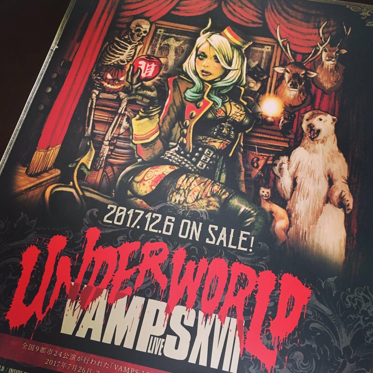 本日、ライヴDVD & BD『VAMPS LIVE 2017 UNDERWORLD』リリース! 大阪…
