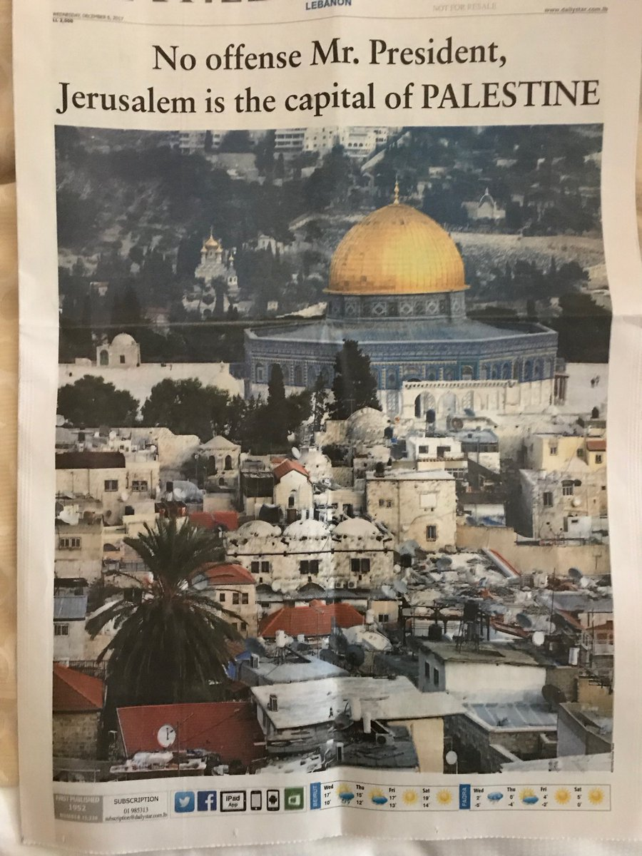 Entire front page of Beirut's Daily Star. #Jerusalem
