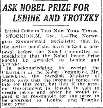 Dec 5, 1917 - New York Times: Norwegian socialists petition for Nobel Peace Prize for Lenin and Trotsky #100yearsago