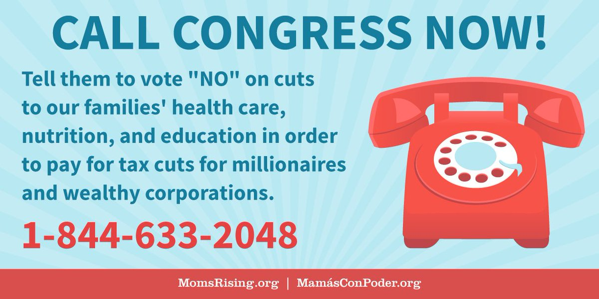 CALL NOW! Tell your Representative #MomsSayVoteNo on the #GOPTaxPlan: 844-633-2048