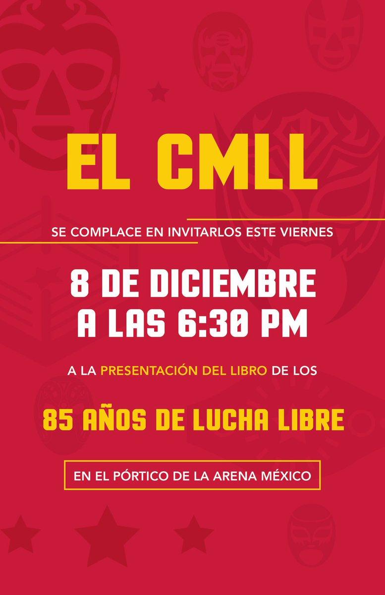 """CMLL: Inicia la venta del libro """"Lucha Libre 85 Años de Historia""""; se anuncian los grandes evento de fin de Año 2"""