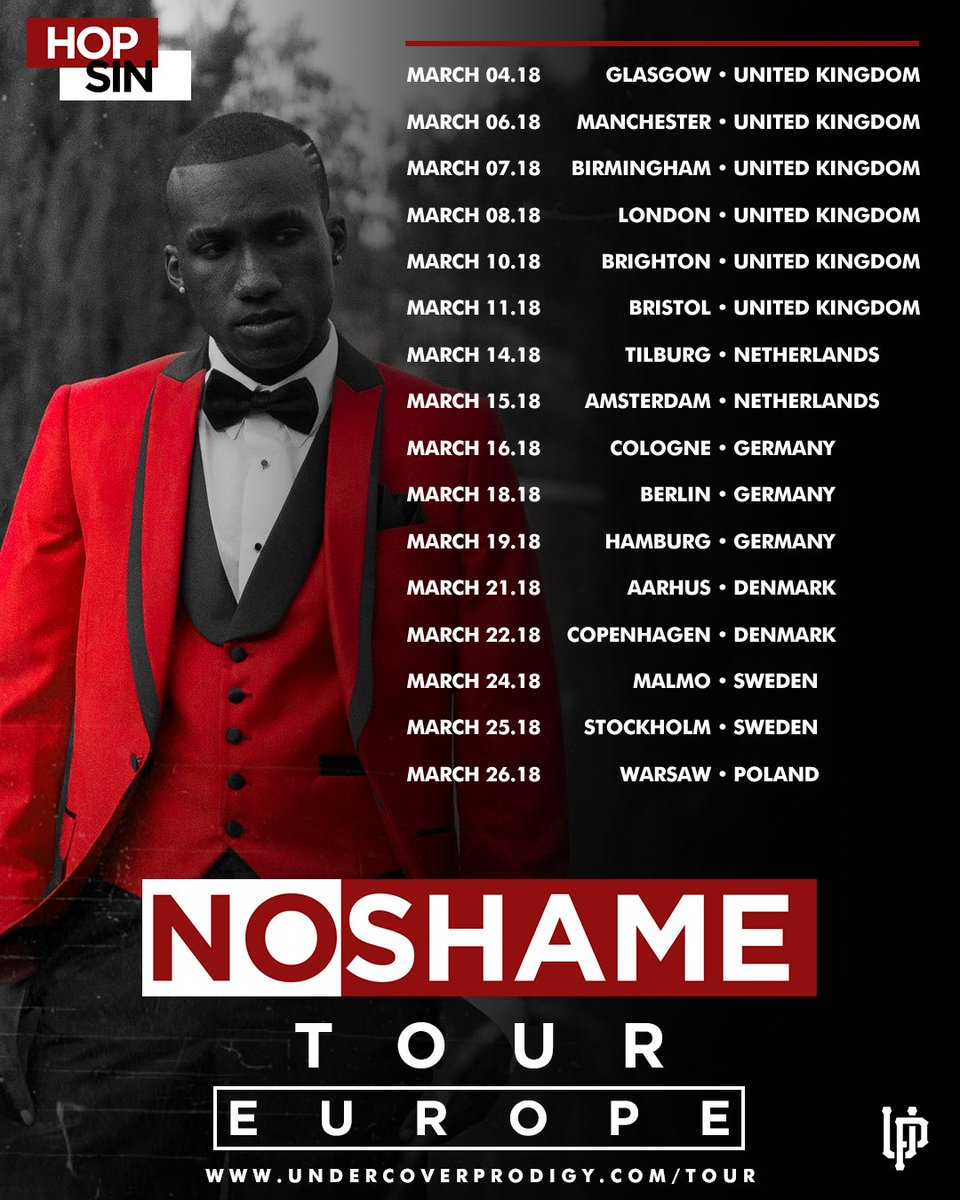 Hopsin On Twitter The European No Shame Tour Starts In March