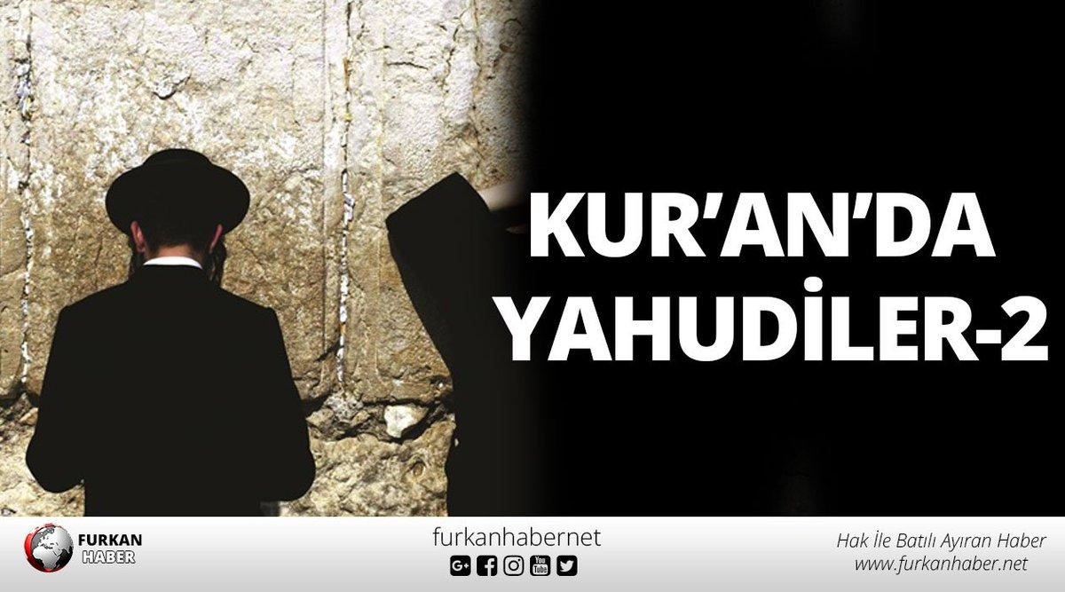 Kur'an'da Yahudiler-2 https://t.co/kZrVE...