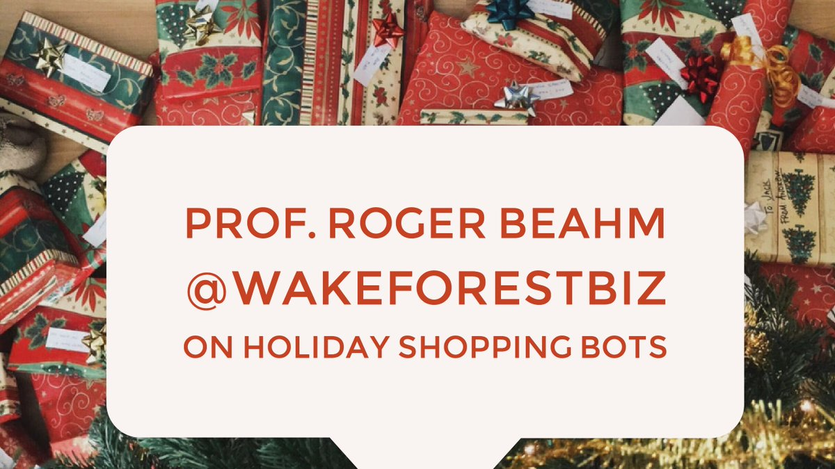 Can't find the hot toy this Christmas? Blame the bots. @wakeforestbiz expert Roger Beahm says most consumers will blame retailers instead: https://t.co/UMTUSLkZBT (via @nytimes)