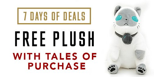 We have a special Tales of Sale that includes a FREE plushie for each Tales of game that you buy! (Limit 3) NOTE: A PHYSICAL item must be in your shopping cart in order to redeem the free plushie, not applicable to steam product/digital key https://t.co/c0ktFoLHLQ
