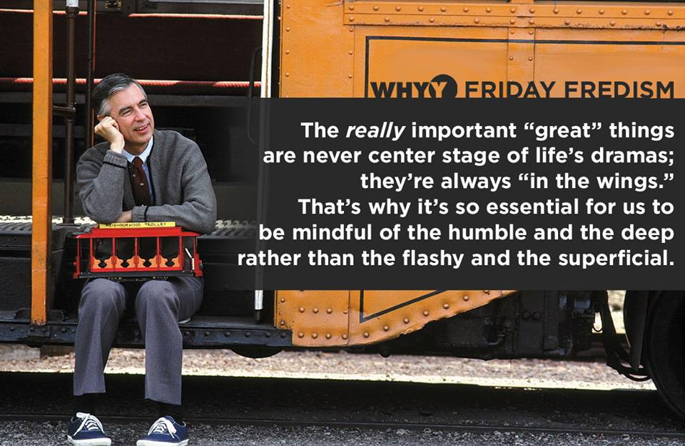 Whyy Twitterissa When Asked What Was The Greatest Event In American History Mister Rogers Replied That He Suspected It Was Something Very Simple And Quiet With Little Or No Fanfare An