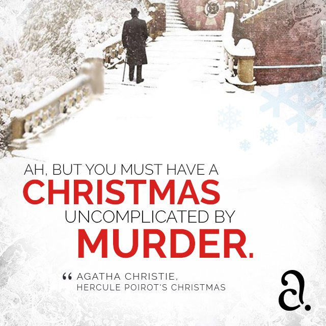 Hercule Poirots Christmas.Agatha Christie On Twitter With Christmas Just Around The
