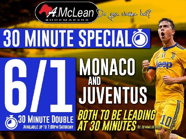 30 MINUTE DOUBLE!  Monaco &amp; Juventus - 6/1  #doyouwannabet  (Price subject to change)<br>http://pic.twitter.com/simveRqVNW