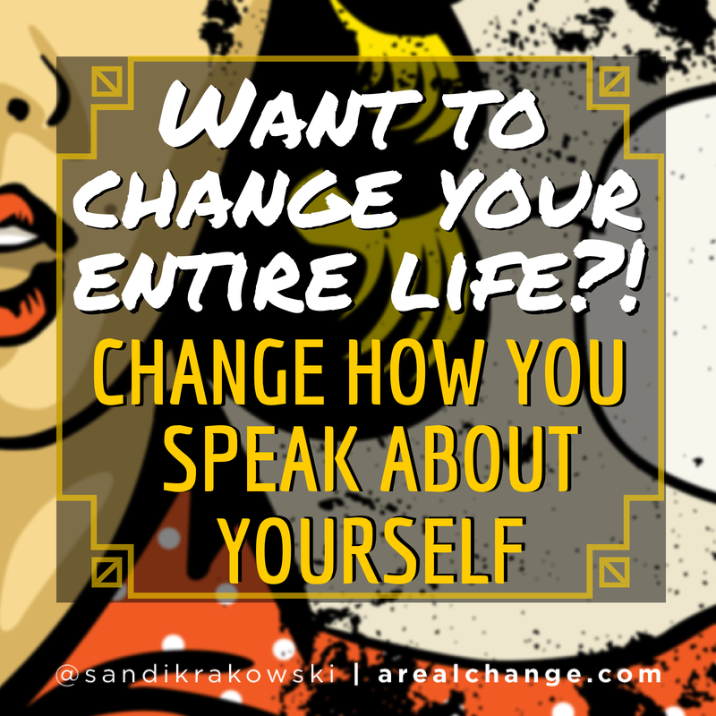 Change the way you speak about yourself and you will change your life! #SpeakLife #LoveYourself #WordsOfWisdom