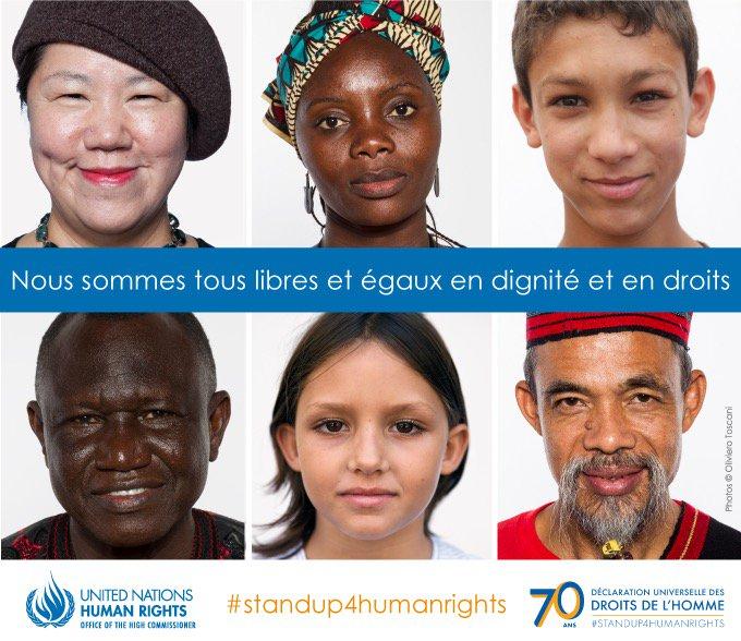 La Déclaration universelle des droits de l'homme reconnaît la dignité inhérente à tous les membres de la famille humaine ainsi que leurs droits égaux inaliénable.  Faites entendre votre voix. Agir pour soutenir l'inclusion, l'égalité et la dignité de tous. #StandUp4HumanRights