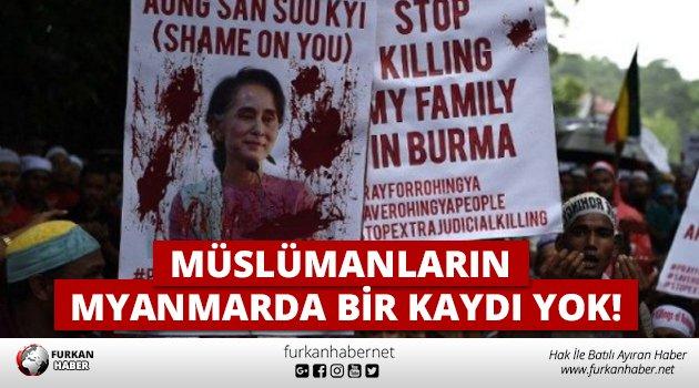 Müslümanların Myanmarda Bir Kaydı Yok! h...