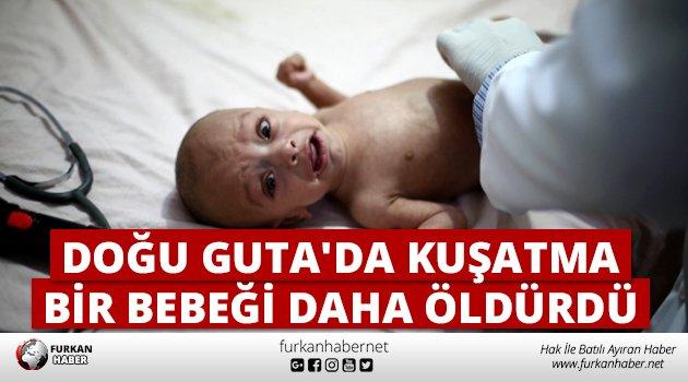 Doğu Guta'da Kuşatma Bir Bebeği Daha Öld...
