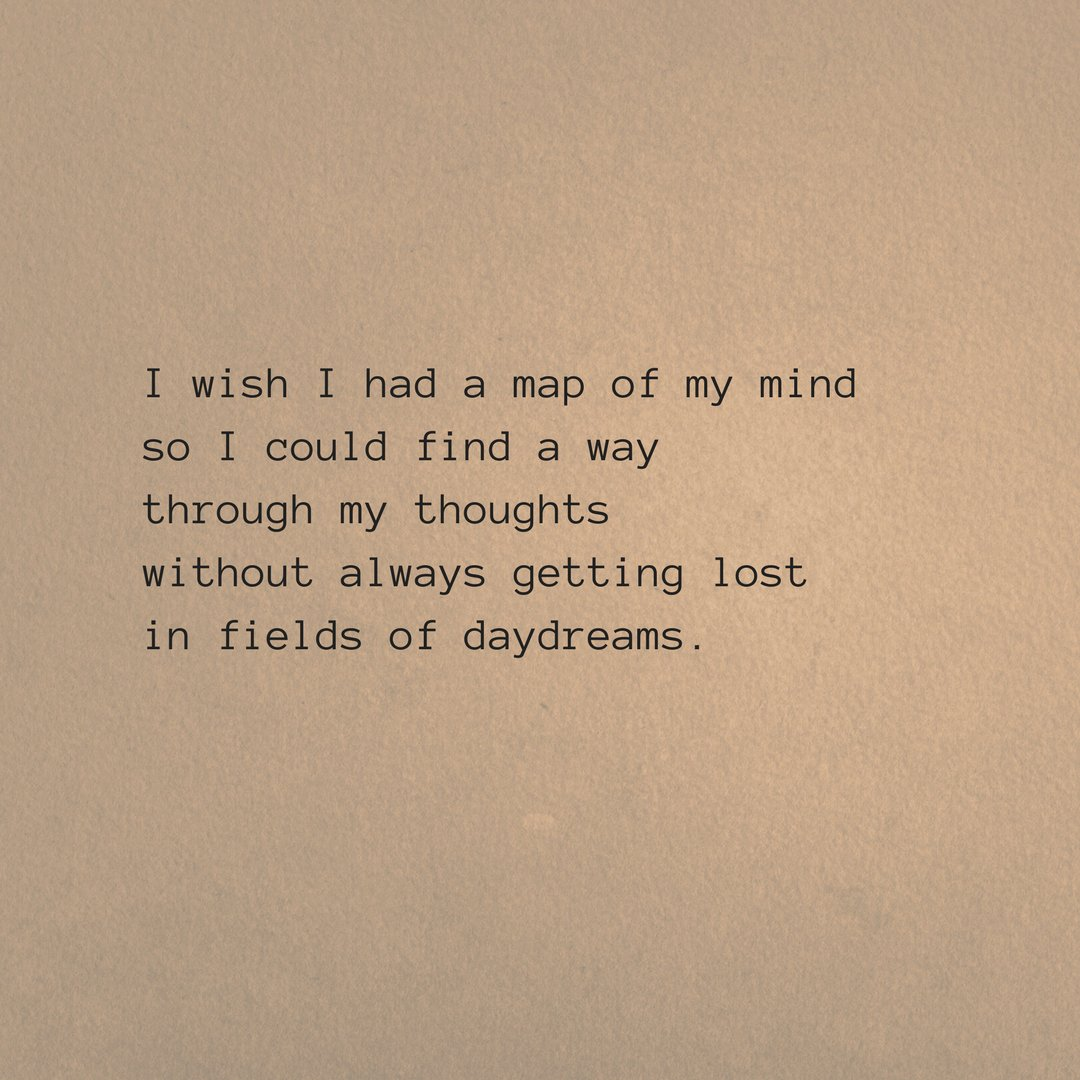 Kelly Wyre On Twitter Thoughts Daydreams Quotes Daydreaming Follow Words Poet Poetry Poets Poem Poems Writing Amwriting Writer Writers Author Authors Quote Qotd Quoteoftheday Mind Daydreamer Daydream Https T Co Qhxje1xiwy