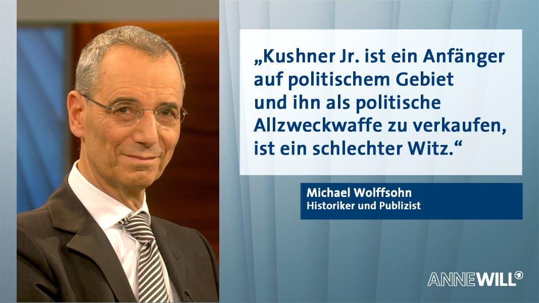 .@M_Wolffsohn über Jared Kushner: #AnneWill #Trump #Jerusalem