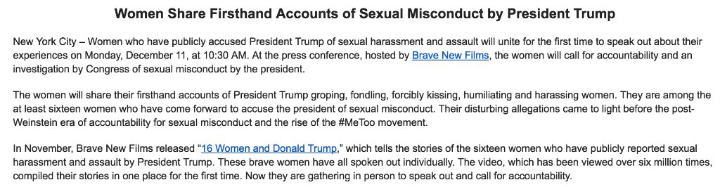 NEW: Women who have publicly accused President Trump of sexual harassment and assault will speak at a news conference, hosted by @bravenewfilms, Monday at 10:30 a.m. ET. The women are calling for an investigation by Congress of sexual misconduct by the president.