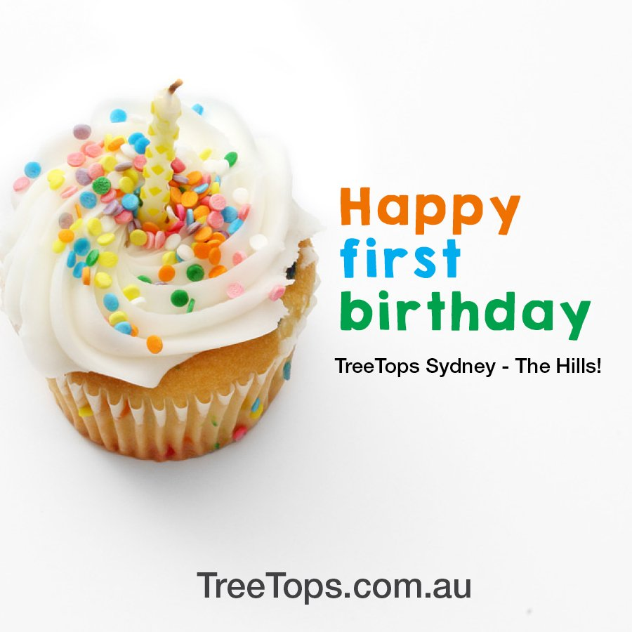 Happy 1st Birthday TreeTops Sydney The H...