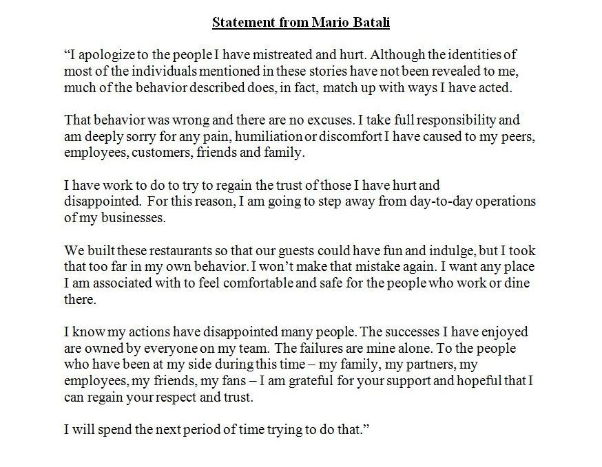 Mario Batali:  'That behavior was wrong and there are no excuses. I take full responsibility and am deeply sorry for any pain, humiliation or discomfort I have caused to my peers, employees, customers, friends and family.https://t.co/MBTOLnGZXn '