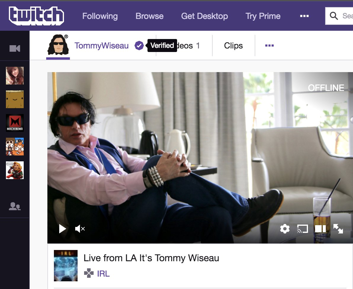 709b942daf Thank you  Twitch for verifying my new account in one day ! Twitter should  be that fast ! Follow me http   Twitch.tv TommyWiseau more soon !