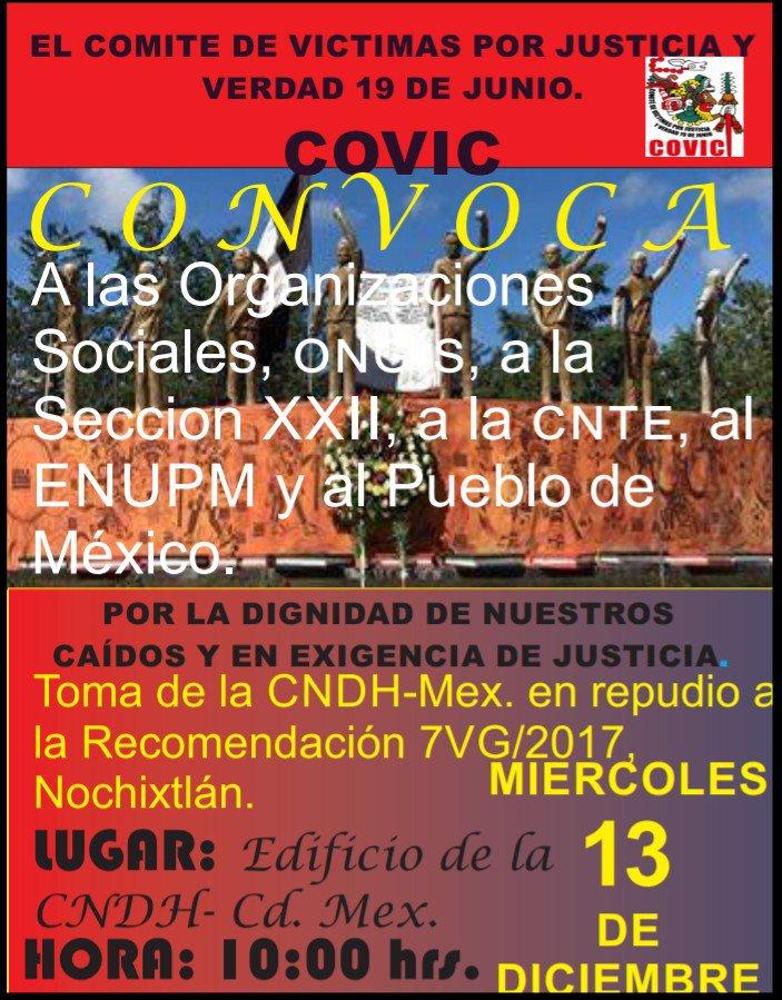 Este miércoles, 13 de diciembre, 10 AM las valientes víctimas de la masacre de #Nochixtlan tomarán @CNDH en protesta por su informe encubridor y cómplice con las responsabilidades de @osoriochong y otros altos mandos. ¡Merecen toda nuestra solidaridad y apoyo! #MéxicoMereceMás