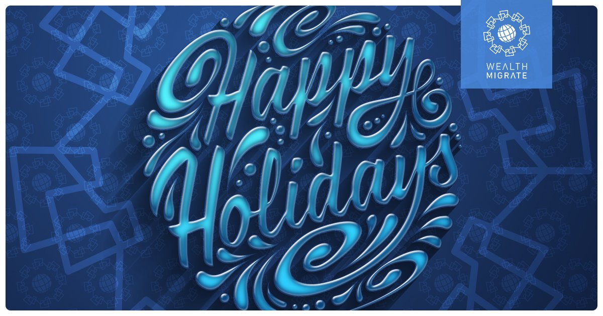#HappyHolidays from the Wealth Migrate f...