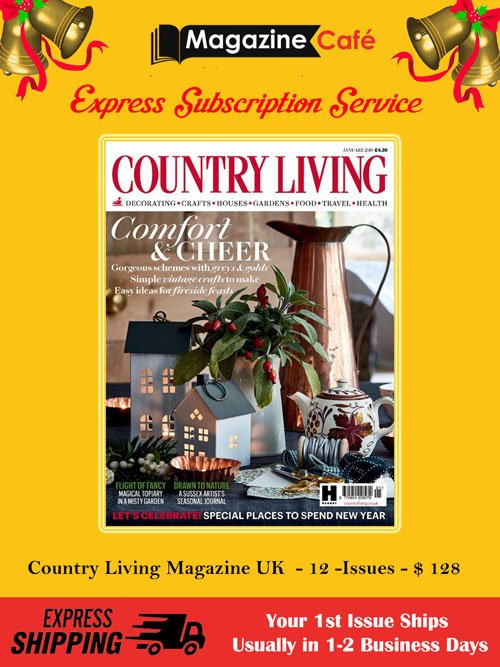 Magazine Cafe On Twitter Express Subscription Service For Country Living January 2018 Https T Co Jjlzwwghni Garden Architect Interior